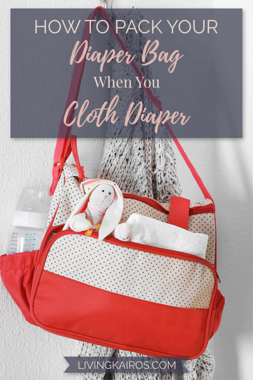 Pack Your Diaper Bag When You Cloth
